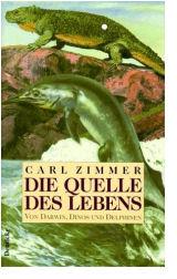 Carl Zimmer Quelle des Lebens